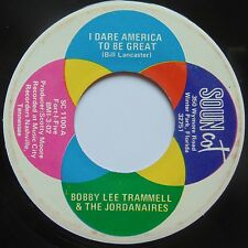 BOBBY LEE TRAMMELL & JORDANAIRES: I DARE AMERICA TO BE GREAT rockabilly 45 SOUN