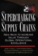 Supercharging Supply Chains: New Ways to Increase Value Through Global-ExLibrary