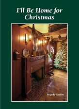 I'll Be Home for Christmas Judy Condon Holiday 2015 Book  NR