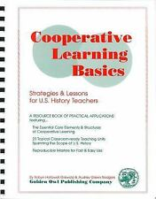 Cooperative Learning Basics : Strategies and Lessons for U. S. History...
