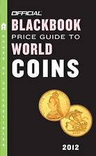 The Official Blackbook Price Guide to World Coins 2012, 15th Edition-ExLibrary