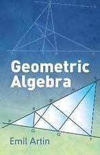 Dover Books on Mathematics: Geometric Algebra by Emil Artin (2016, Paperback)