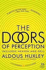 P. S. Ser.: The Doors of Perception and Heaven and Hell by Aldous Huxley...