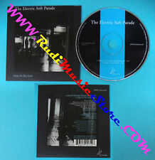 CD Singolo The Electric Soft Parade Silent To The Dark bd008frenchpromocd7 (S27)