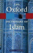 The Oxford Dictionary of Islam (Oxford Quick Reference), , Good Book