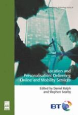 Location and Personalisation: Delivering Online and Mobility Services
