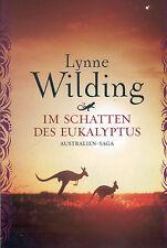 Lynne Wilding, Im Schatten des Eukalyptus, Australien-Saga, dt. Anne Döbel, 2011