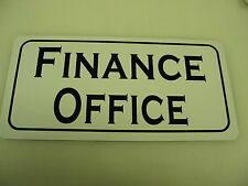 FINANCE OFFICE Metal Sign 4 Bar Building Car Lot Time Share Restaurant Store