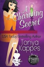 Magical Cures Mystery: A Charming Secret by Tonya Kappes (2014, Paperback)