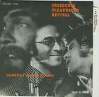 "CREEDENCE CLEARWATER REVIVAL SOMEDAY NEVER COMES 7"" French 1972 UNPLAYED !"