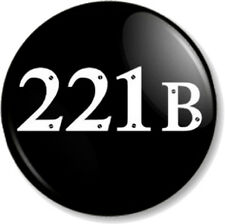 "221B BAKER STREET 25mm 1"" Pin Button Badge Sherlock Holmes Door W1 Westminster"