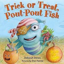 A Pout-Pout Fish Mini Adventure: Trick or Treat, Pout-Pout Fish by Deborah...