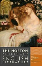 The Norton Anthology of English Literature Vol. E : The Victorian Age by...