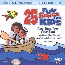 Row Row Row Your Boat by Various Artists 25 FUN SONGS FOR KIDS