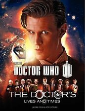 The Doctor's Lives and Times by James Goss and Steve Tribe (2014, Paperback)
