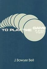 To Play the Game: An Analysis of Sports