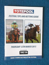 Cheltenham Festival 2015 - Totepool Betting Guide Booklet -12/3/15-World Hurdle