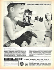 PUBLICITE ADVERTISING 015  1964  BOLEX   caméra  ZOOM REFLEX AUTOMATIC S 1