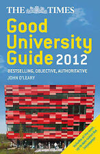 The Times Good University Guide 2012, O'Leary, John