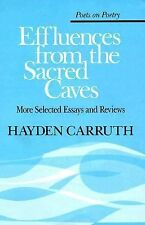 Effluences from the Sacred Caves: More Selected Essays and Reviews (Poets on Poe