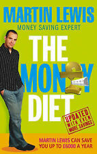 Martin Lewis The Money Diet: The Ultimate Guide to Shedding Pounds Off Your Bill