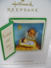 HALLMARK 2012 A Child Is Born  Ornament New in Box