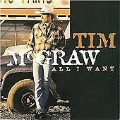 Tim McGraw - All I Want Is Everything (2003)