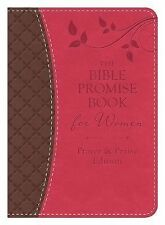 The Bible Promise Book for Women - Prayer and Praise Edition : King James...