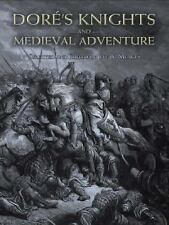 Dover Fine Art, History of Art: Dore's Knights and Medieval Adventure by...
