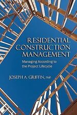 FAST SHIP - GRIFFIN 1e Residential Construction Management: Managing Accordi BN2