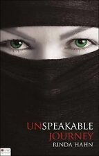 Unspeakable Journey by Rinda Hahn (2010, Paperback)