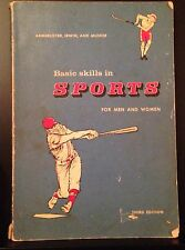 BASIC SKILLS IN SPORTS FOR MEN AND WOMEN 1963 Coach Baseball Archery Golf Illus.