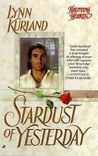 Stardust of Yesterday by Lynn Kurland (1996, PB) Combined ship 25¢ ea add'l book