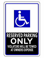 Handicap Parking Sign Safety SIGN Durable Aluminum NO RUST CUSTOM METAL SIGN