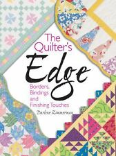 The Quilter's Edge: Borders, Bindings and Finishing Touches, Zimmerman, Darlene,