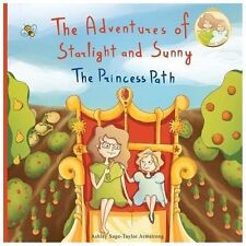 The Adventures of Starlight and Sunny : Book One in, the Adventures of...