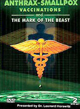 Anthrax, Smallpox Vaccinations and the Mark of the Beast, Dr Leonard Horowitz,