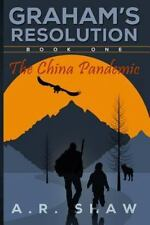 The China Pandemic (Graham's Resolution) (Volume 1)