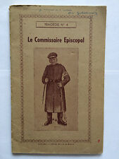 LE COMMISSAIRE EPISCOPAL 1948 GOLDSCHMITT DEDICACE