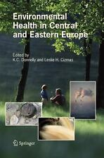 Environmental Health in Central and Eastern Europe (2006, Hardcover)