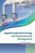Wiley - IEEE: Applied Industrial Energy and Environmental Management by Zoran...