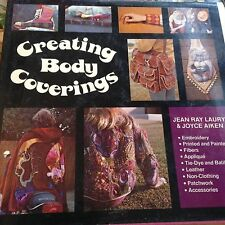 Creating Body Coverings, Laury Aiken 1973 Hippy Fashion, Amazing book