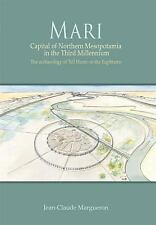 2014-12-17, Mari: Capital of Northern Mesopotamia in the Third Millennium. The a