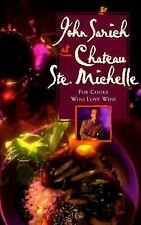 John Sarich at Chateau Ste. Michelle: For Cooks Who Love Wine