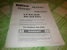 The Big Easy Quickset LP Gas Grill Use and Care Manual