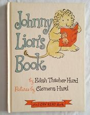 JOHNNY LION'S BOOK BY EDIH HACHER HURD 1965 AN I CAN READ BOOK HARDCOVER