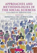 Approaches and Methodologies in the Social Sciences: A Pluralist Perspective, ,