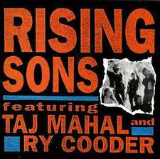 Rising Sons Featuring Taj Mahal & Ry Cooder by Rising Sons (CD, Feb-2008,...