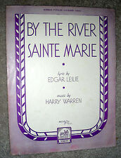 1932 BY THE RIVER SAINTE MARIE Sheet Music by Warren CANADIAN LOVE SONG Eng/Fr