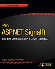 Pro ASP.NET SignalR: Real-Time Communication in .NET with SignalR 2.1, White, Da